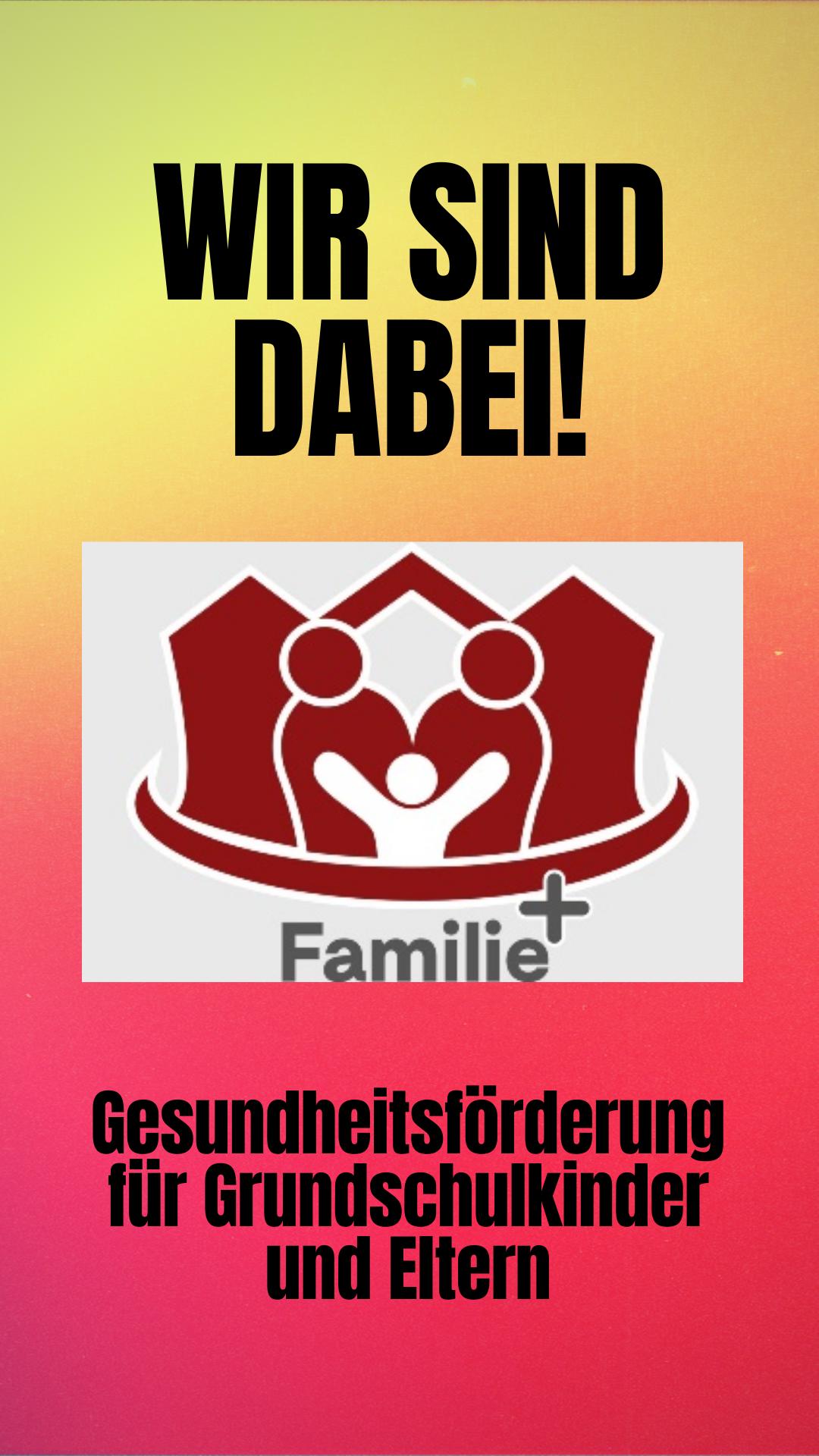 Die Schule am Auensee nimmt am Projekt Familie plus teil